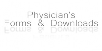 Physician's Forms & Downloads